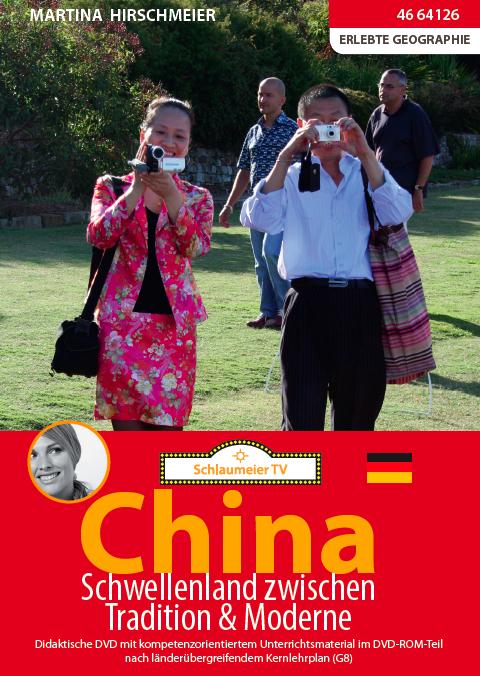 China: Schwellenland zwischen Tradition & Moderne. Geeignet für Geographie, Politik, Erdkunde und SoWi.