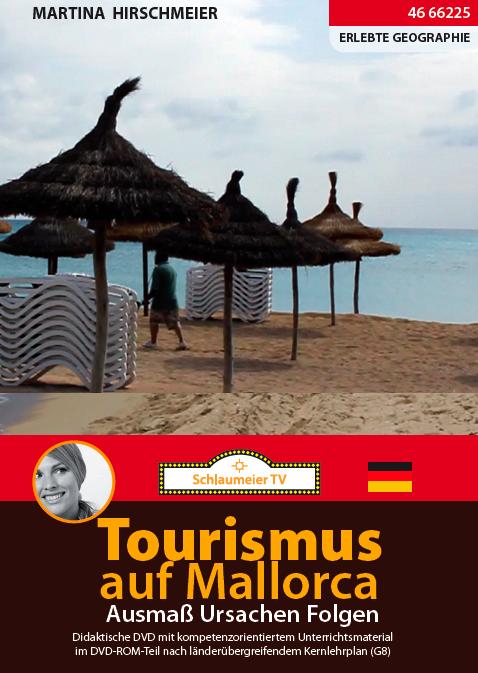 Tourismus auf Mallorca: Massentourismus versus sanfter Tourismus. Schul - und Lehrfilm für den Politik, SoWi und Geographieunterricht.