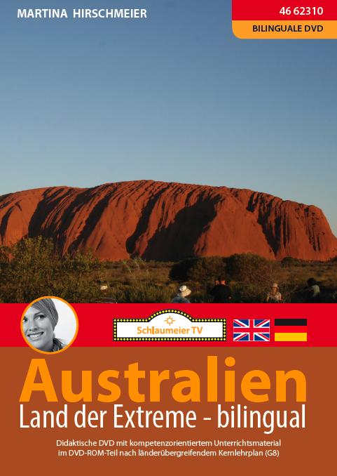 Australien: Land der Extreme, bilingual. Geeignet für den Geographie - und Englischunterricht.