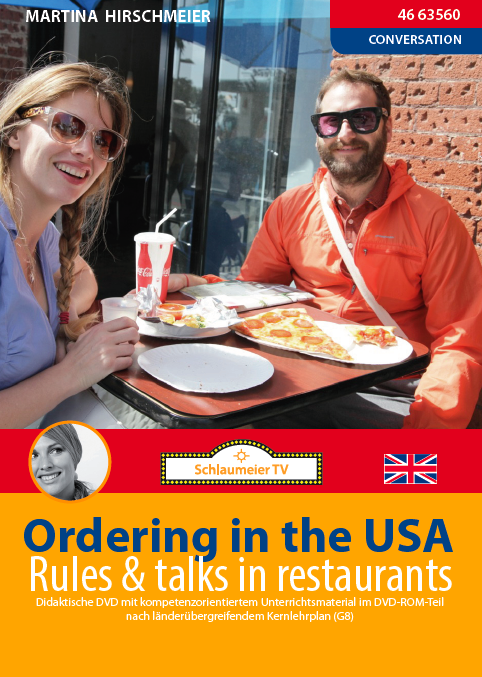 Ordering in the USA: Rules and Talks in restaurants. Hier geht es um Everyday English und den Melting Pott Amerika.