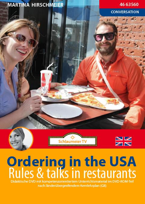 Ordering in the USA: Rules and Talks in restaurants. Hier geht es um Everyday English und den Melting Pott Amerika.